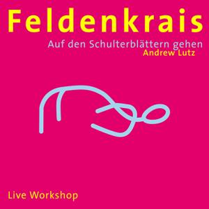 feldenkrais-auf-den-schulterblaettern-gehen-andrew-lutz-isbn-9783937563350