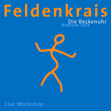 feldenkrais-die-beckenuhr-andrew-lutz-isbn-9783937563091